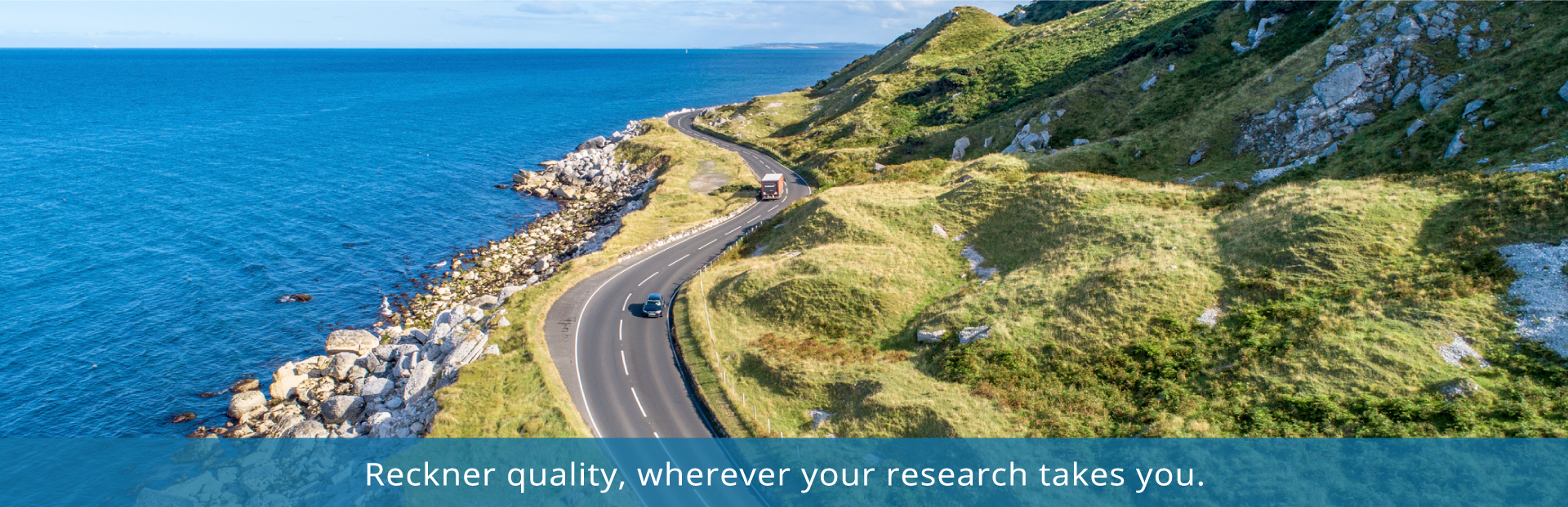 Reckner quality, wherever your research takes you