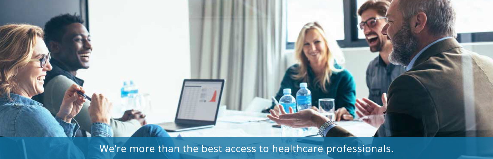 We're more than the best access to healthcare professionals