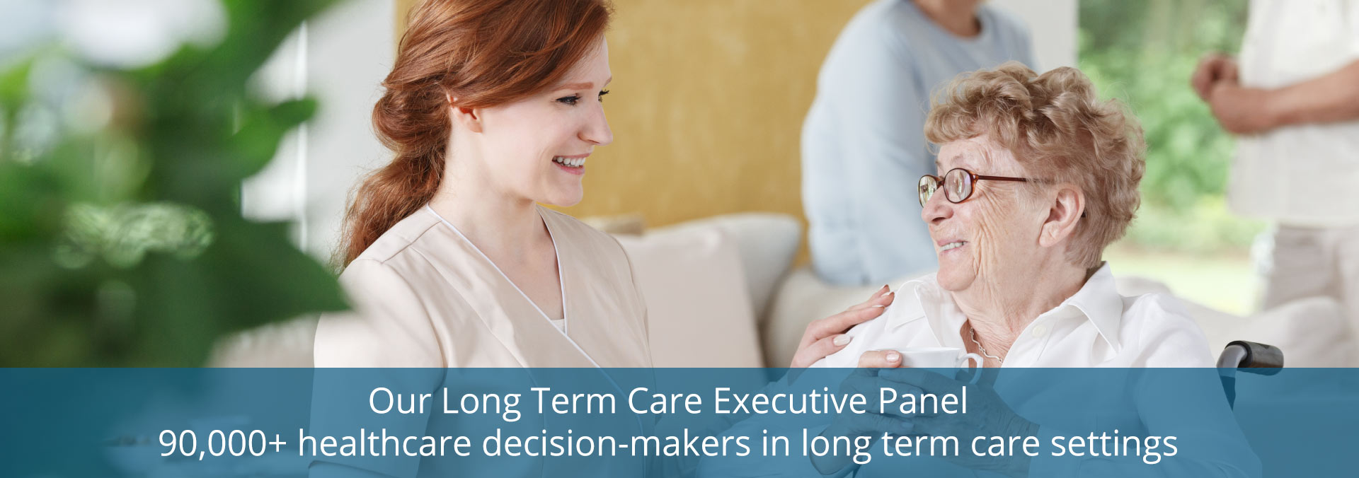 Long Term Care Executive Panel Surveys